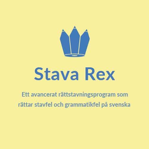 Stava Rex - rättstavning på svenska!